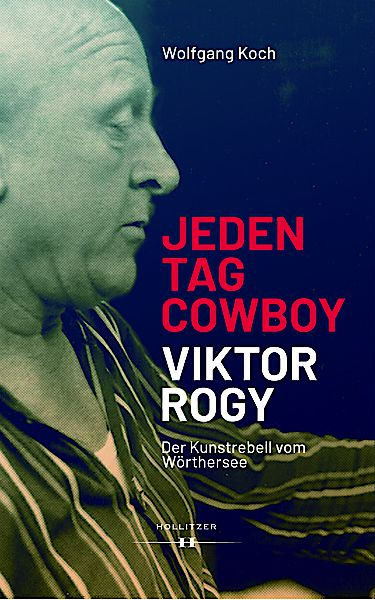 Cover Jeden Tag Cowboy - Viktor Rogy